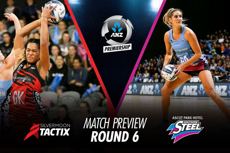 MATCH PREVIEW (R6): TACTIX v STEEL