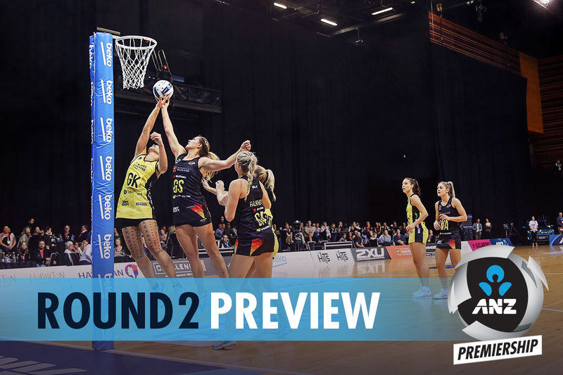 2019 ANZ Premiership Preview – Round 2